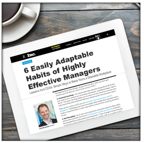 6 Easily Adaptable Habits of Highly Effective Managers, Inc. Magazine