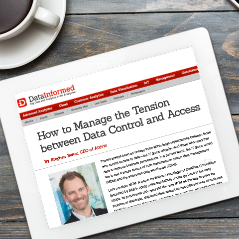 DataInformed article: How to Manage the Tension between Data Control and Access